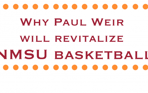 Why Paul Weir Will Revitalize NMSU Basketball