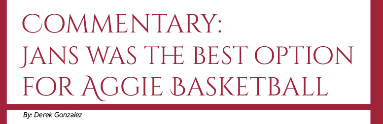 Commentary:  Jans was the best option for Aggie Basketball