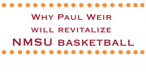 Why Paul Weir Will Revitalize NMSU Basketball