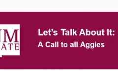 Let's Talk About It: A Call to all Aggies