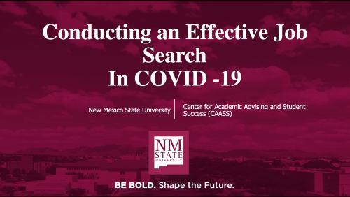 New Mexico State University's Center for Academic Advising and Student Support will host workshops for students on job hunting during COVID-19 pandemic. The 45-minute workshops will show students how to develop their brand, increase their skills through additional education and training that is being offered now at reduced or no cost, resources where they can identify employers who are still hiring, and resources for remote or work from home options. (Courtesy photo)