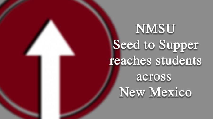 NMSU Seed to Supper program reaches students across state